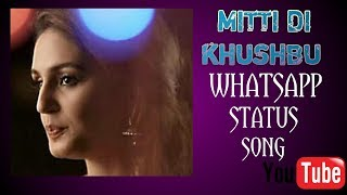 exclusive-mitti-di-khushboo-full-video-song-exclusive-mitti