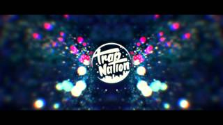 Trap Nation TimeFlies Glad You Came