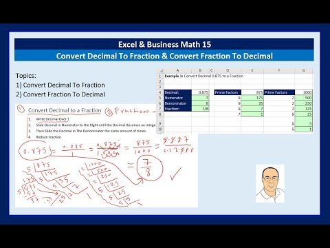 Excel & Business Math 14: Convert Decimal To Fraction & Convert Fraction To Decimal