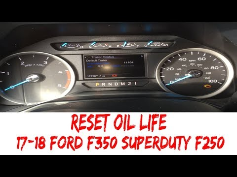 How To Reset Oil Life 2017-2018 Ford F-350 Super Duty F250 F150 Diesel Change