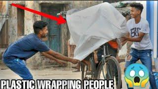 PLASTIC WRAPPING PEOPLE PRANK IN INDIA || MOUZ PRANK