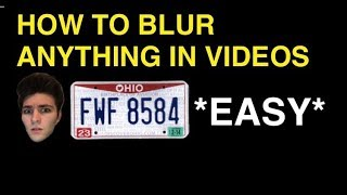 How To Blur Anything Out On Youtube  Blur License Plates And Faces Easy On Youtube Video Editor