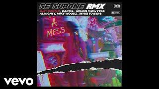 Jhay Cortez, Darell, Ñengo Flow - Se Supone (RMX) ft. Almighty, Miky Woodz, Myke Towers