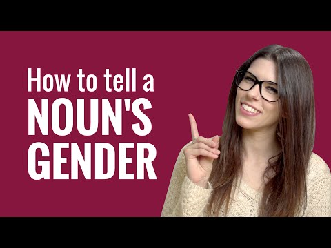 Ask a French Teacher - How Can I Tell if a Noun is Masculine or Feminine?