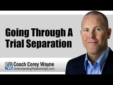 Going Through A Trial Separation