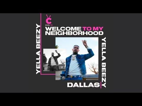 "#CivilTV: Yella Beezy - ""Welcome To My Neighborhood:"" Dallas"