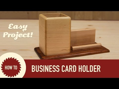 How to Make a Pencil & Business Card Holder
