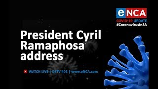 President Cyril Ramaphosa address to the nation