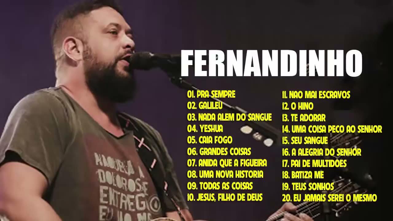 Fernandinho ALBUM COMPLETO 2021 AS 30 MELHORES E MAIS TOCADAS 2021 Top Coleção De Belos Hinos