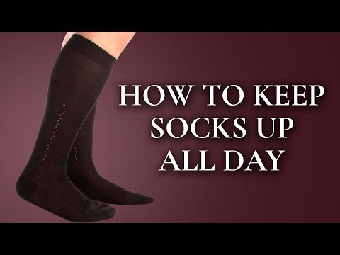 How To Keep Socks Up All Day & Why Yours Are Sliding Down