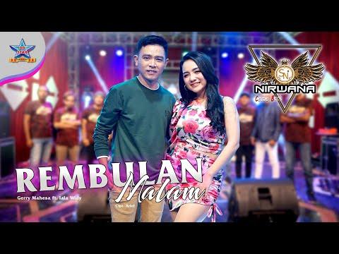 Download Lagu Lala Widy Rembulan Malam feat Gerry Mahesa Mp3