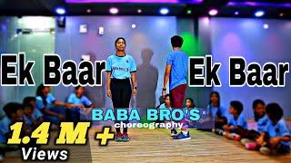 Ek Baar Song Dance video | Baba Bro