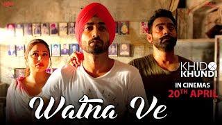 Watna Ve - Sukhwinder Singh | Ranjit Bawa | Khido Khundi | 20th Apr | New Songs 2018 | Saga Music