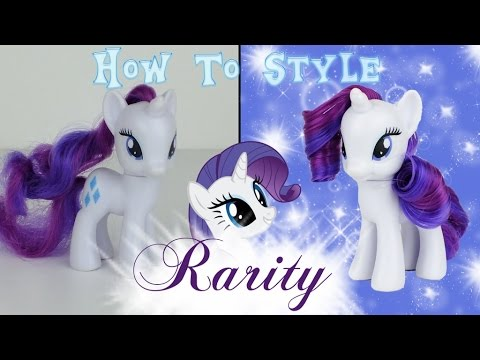 MLP Rarity Hair Styling Tutorial / How to Style Rarity -- My Little Pony Fever