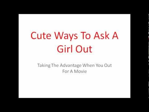 Cute Ways To Ask  A Girl Out - Taking The Advantage When You Out For A Movie