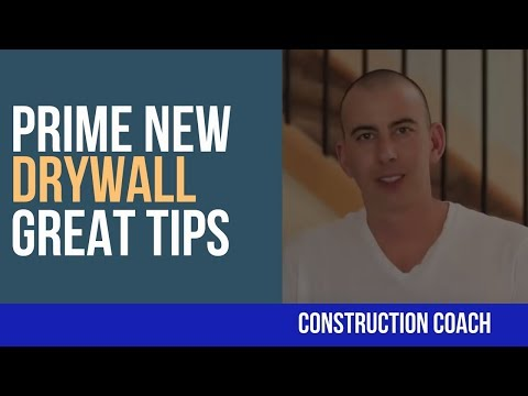 Prime New Drywall - Great Tips!