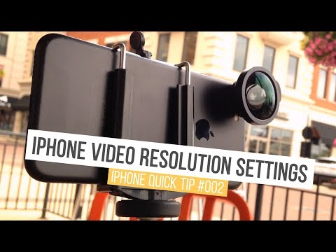 iPhone Video Resolution Settings