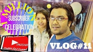 VLOG#11/A DAY OF MY LIFE 1M. subscriber celebration
