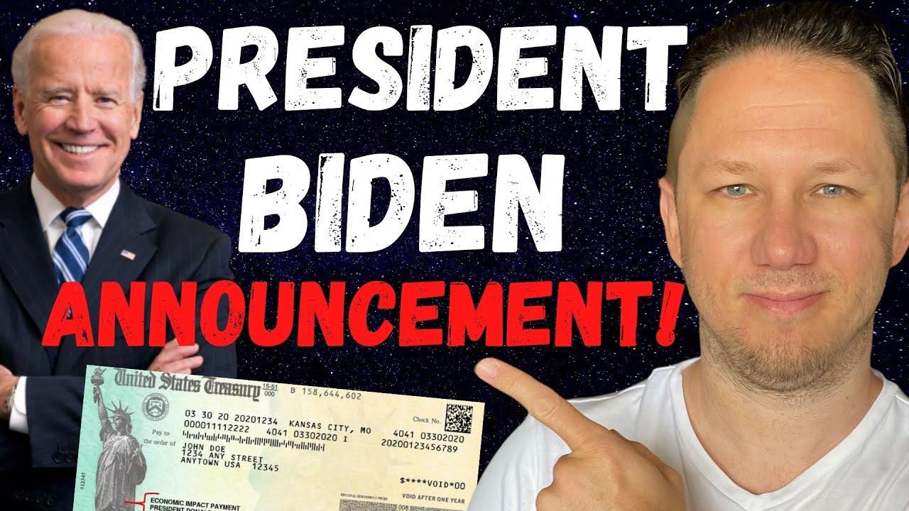 President Biden Announcement & Fourth Stimulus Check Update from Bernie Sanders Today!