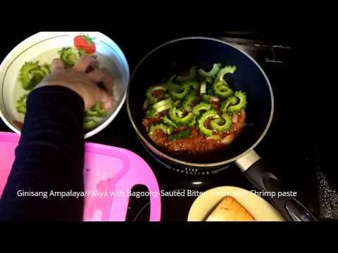 How to cook GINISANG AMPALAYA/PALIYA AT BAGOONG | Sauteed Bitter-melon and Shrimp paste