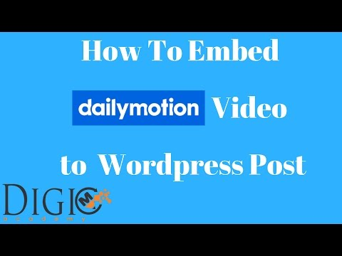 How To Embed Dailymotion Video To Wordpress Post