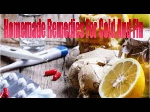 Home Remedies For Cold And Flu,Cough And Cold Medicine