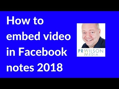 How to embed video in a Facebook note 2018