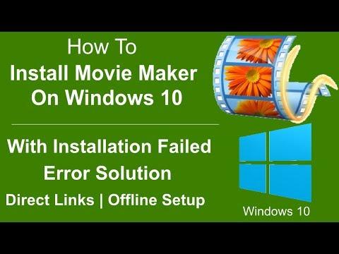 Download & Install Movie Maker On Windows 10 Latest Offline Version With Install Error Solution