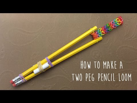 How to make a Pencil loom (for loom bands bracelets)
