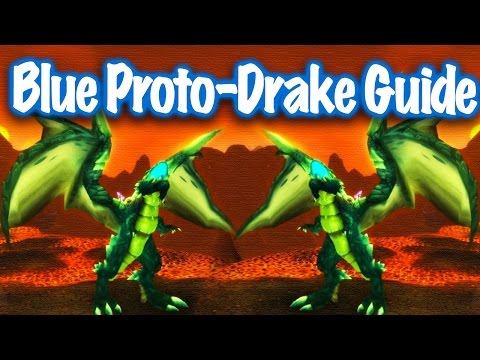 Jessiehealz - Blue Proto-Drake Guide (World of Warcraft)