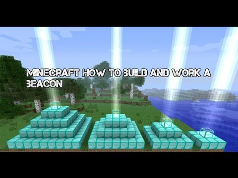xbox 360 minecraft how to build and work a beacon