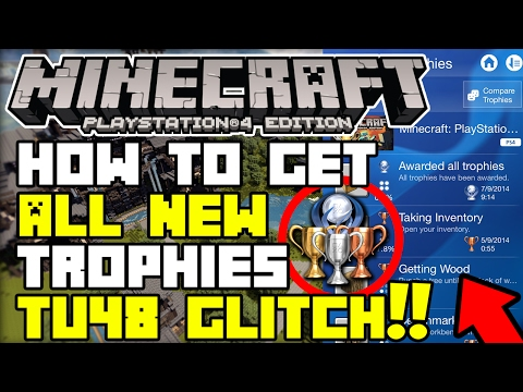 Minecraft Ps4: *TU48* ✔ How To Get All *NEW* Trophies | *FAST AND EASY* (BEST TU48 GLITCH EVER!)