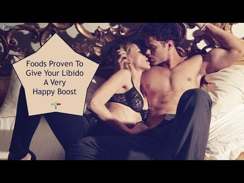 Foods Proven To Give Your Libido A Very Happy Boost!