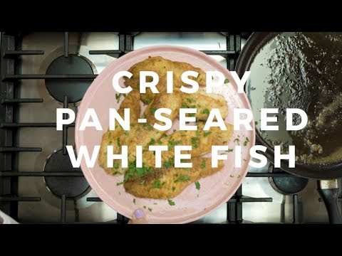 Crispy Pan-Seared White Fish