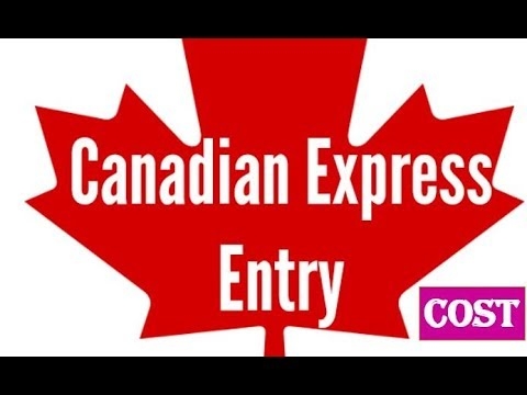 Express Entry Cost For Canada PR