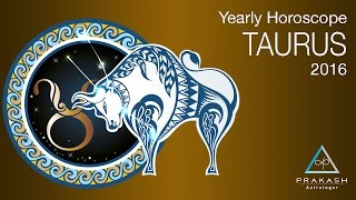 Taurus Yearly Horoscope 2016 In Hindi Dynamics Prakash Astrologer