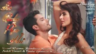 Iss Qadar Pyar Hai Full Song Ankit Tiwari | Bhaag Johnny |