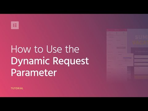 How to Use the Dynamic Request Parameter on Your WordPress Website