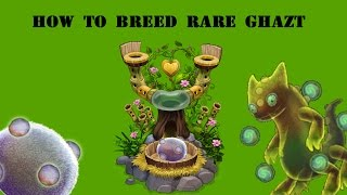 Msm How To Breed Rare Ghazt