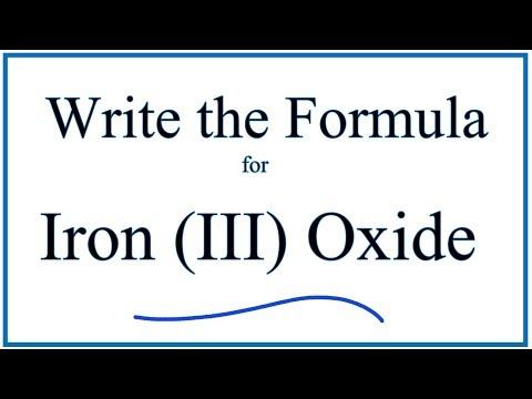 How to Write the Formula for Iron (III) Oxide