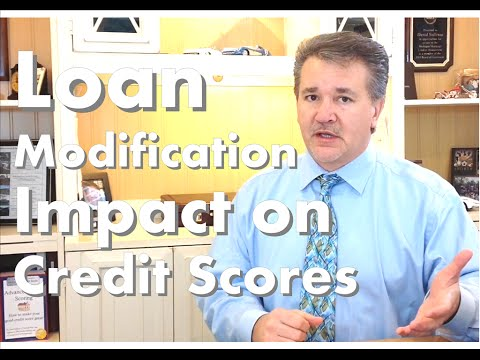 How will a loan modification impact my credit score