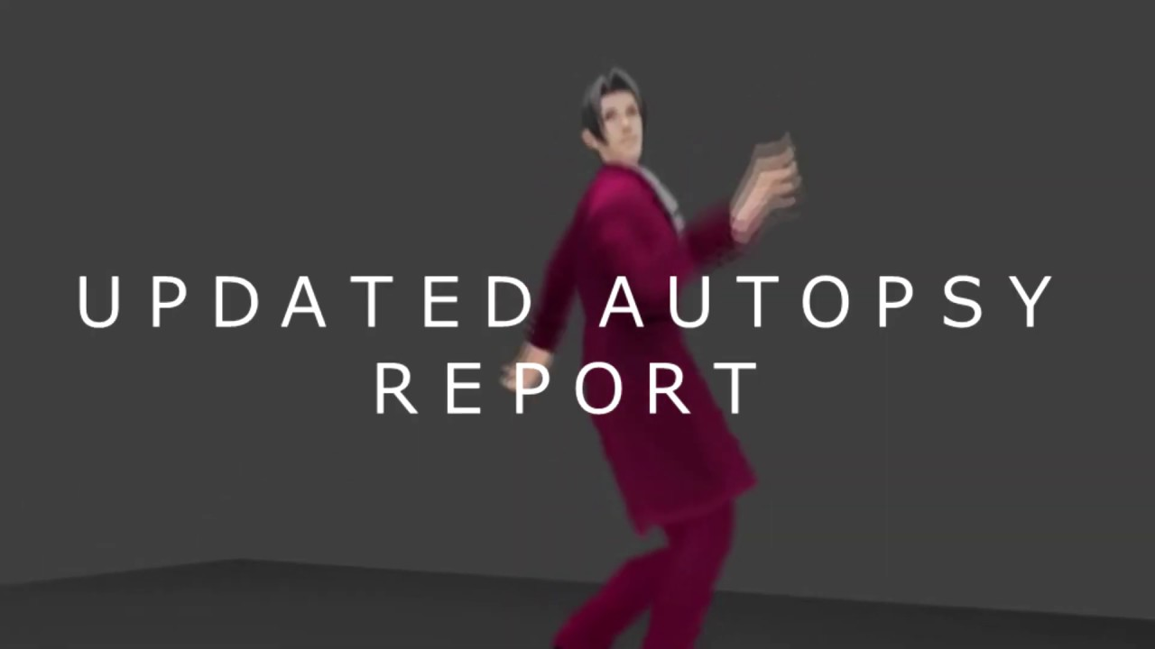 When you update the autopsy report