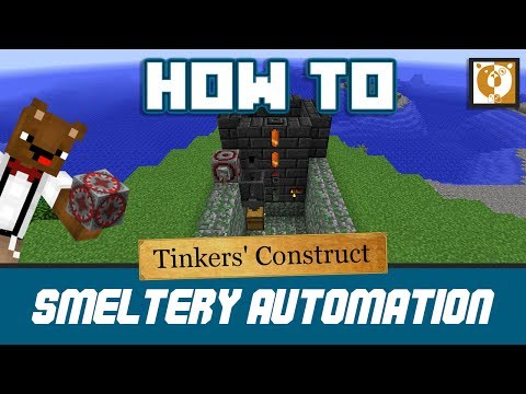How to automate a smeltery - Tinkers' Construct [Minecraft 1.10.2] - Bear Games How To