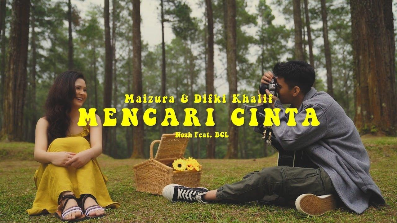 Download NOAH Feat. BCL - Mencari Cinta (Cover by Maizura & Difki Khalif) MP3 Gratis