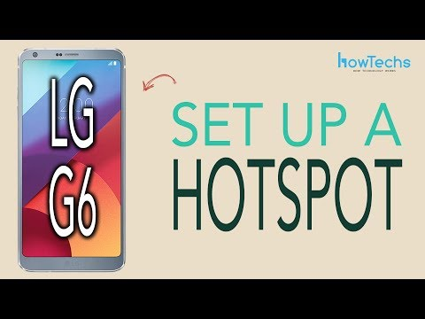 LG G6 - How to set up a Wifi Hotspot