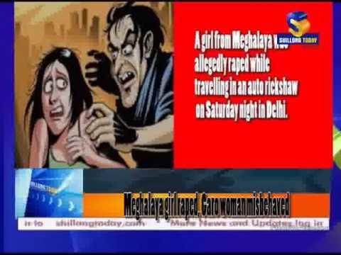 Xxx Mp4 Meghalaya Girl Raped Garo Woman Misbehaved 3gp Sex