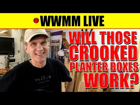 🔴 WWMM Live. Will the planter boxes drain?