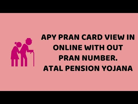 APY PRAN Card View In Online with out PRAN Number   Atal Pension Yojana Easy Tutorials In Hindi