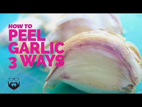How to Peel Garlic 3 Ways