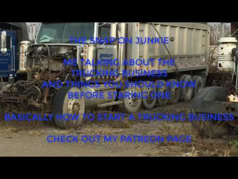 HOW TO START A DUMP TRUCK BUSINESS BY THE SNAP ON JUNKIE